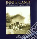 Inni E Canti - Antologia Di Canti Liturgici Preconciliari cd musicale