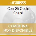 CON GLI OCCHI CHIUSI cd musicale di SIMONE FRANCO
