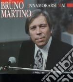 Martino Bruno - Innamorarsi Mai cd musicale di MARTINO BRUNO