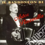 Astor Piazzolla - Il Bandoneon cd musicale di PIAZZOLLA ASTOR