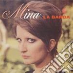 Mina - La Banda cd musicale di MINA