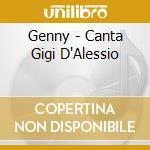 Genny - Canta Gigi D'Alessio cd musicale di Tribute