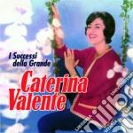 Caterina Valente - I Successi Della Grande cd musicale