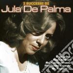 Jula De Palma - I Successi Di cd musicale di De palma jula