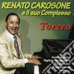 Renato Carosone - Torero cd musicale di Renato Carosone