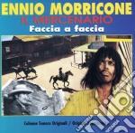 Ennio Morricone - Il Mercenario / Faccia A Faccia cd musicale di Artisti Vari