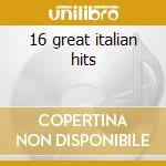16 great italian hits cd musicale di Saint paul lara