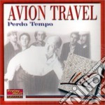 Avion Travel - Perdo Tempo cd musicale di AVION TRAVEL