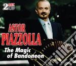 THE MAGIC OF BANDONEON (2CD) cd musicale di Astor Piazzolla