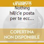 Nothing hill/c'e posta per te ecc... cd musicale di Film music 2000