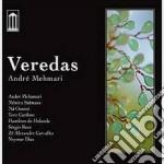 Andre' Mehmari - Veredas cd musicale di Andre' Mehmari