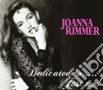 Joanna Rimmer - Dedicated To... Just Me! cd musicale di Joanne Rimmer