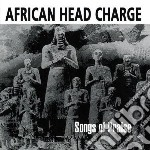 African Head Charge - Songs Of Praise cd musicale di AFRICAN HEAD CHARGE