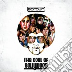 Botown - The Soul Of Bollywood cd musicale di BOTOWN