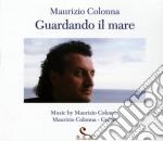 Maurizio Colonna - Guardando Il Mare cd musicale di Maurizio Colonna