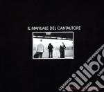 Flavio Giurato - Il Manuale Del Cantautore cd musicale di Flavio Giurato