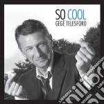 Gege' Telesforo - So Cool cd musicale di Gege' Telesforo