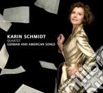 Karin Schmidt - German And American Songs cd musicale di Karin Schmidt