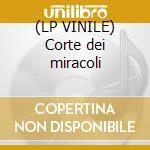 (LP VINILE) Corte dei miracoli lp vinile di Corte dei miracoli