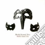 Modal Sound Trio - Modal Sound Trio cd musicale di MODAL SOUND TRIO