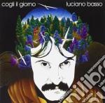 Luciano Basso - Cogli Il Giorno cd musicale di BASSO LUCIANO