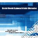 Dimitri Grechi Espinoza Artistic Alternative cd musicale di Dimitri Espinoza