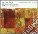 Quartetto D'archi Dell'orchestra Sinfonica Di Milano Giuseppe Verdi cd musicale di Miscellanee