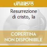 Resurrezione di cristo, la cd musicale di Lorenzo Perosi