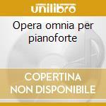 Opera omnia per pianoforte cd musicale di Claude Debussy