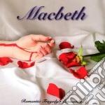 Macbeth - Romantic Tragedy's Crescendo cd musicale di MACBETH