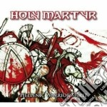 Holy Martyr - Hellenic Warrior Spirit cd musicale di Martyr Holy