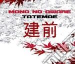Mono No Aware - Tatemae cd musicale di Mono no aware