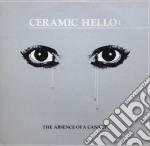 (LP VINILE) The absence of a canary lp vinile di Hello Ceramic