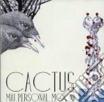 Mai Personal Mood - Cactus cd musicale di Mai personal mood