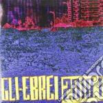 (LP VINILE) 2010.1 lp vinile di Ebrei Gli