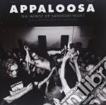 Appaloosa - The Worst Of Saturday Night cd musicale di Appalosa