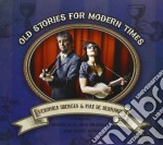 Veronica Sbergia & Max De Bernardi - Old Stories For Modern Times cd musicale di Veronica & the red w