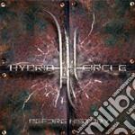 Hybrid Circle - Before History cd musicale di Circle Hybrid