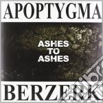 (LP VINILE) Ashes to ashes lp vinile di Berzerk Apoptygma
