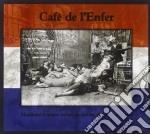 Cafe' De L'enfer - Marchant A Quatre Pattes Au-devant cd musicale di Cafe de l'enfer