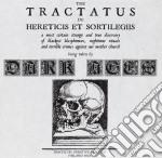 Dark Ages - The Tractatus De Hereticis Et Sortilegii cd musicale di Ages Dark