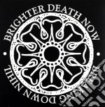 Breaking down cd musicale di Brighter death now
