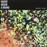 Fauve! Gegen A Rhino - Namegivers Avenue cd musicale di Fauve! gegen a rhino