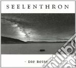 Seelenthron - Die Reise cd musicale di SEELENTHRON