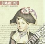 Dimartino - Cara Maestra Abbiamo Perso cd musicale di DIMARTINO