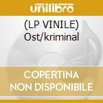 (LP VINILE) Ost/kriminal lp vinile di Roberto/mu Pregadio
