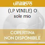 (LP VINILE) O sole mio lp vinile di Unlimited Settebello