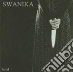 Swanika - Hotel cd musicale di SWANIKA