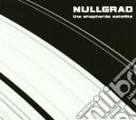 Nullgrad - The Shepherds Satellite cd musicale di NULLGRAD