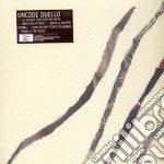 Uncode Duello - Tre cd musicale di Duello Uncode